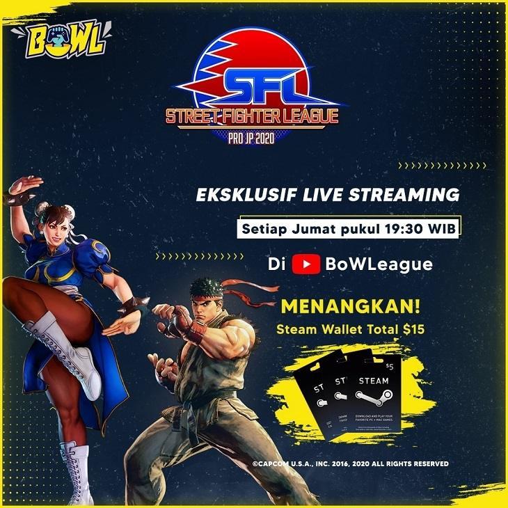 Saksikan Livestream Street Fighter League Pro-JP 2020 di Kanal Youtube BoWL dan Ikuti Giveawaynya! (BoWL)
