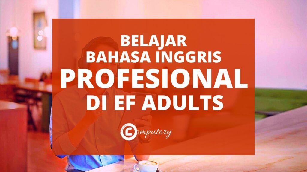 ef-adults-kursus-bahasa-inggris-profesional-computory